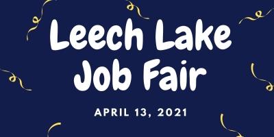 Leech Lake Job Fair - April 13th, 2021